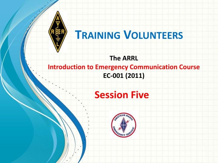 training volunteers n.