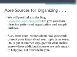 more sources for organizing