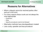 reasons for alternatives