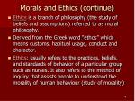 morals and ethics continue