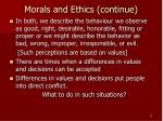 morals and ethics continue1