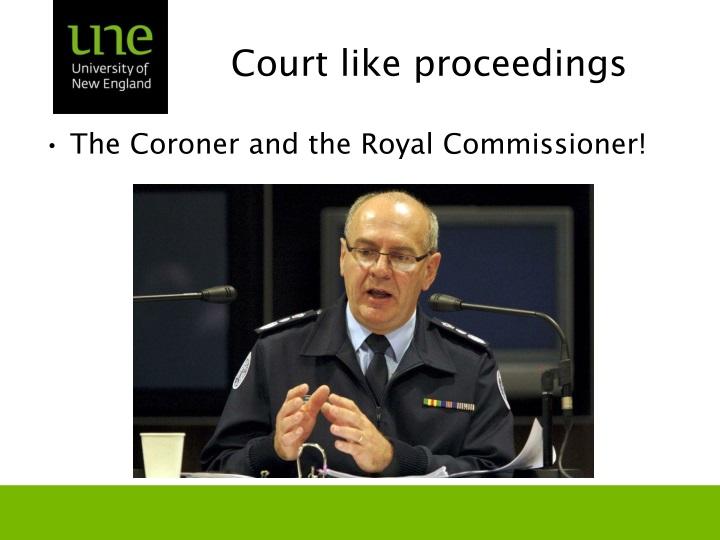 Court like proceedings
