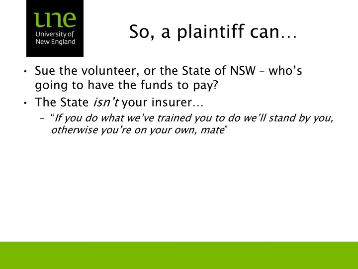 So, a plaintiff can…