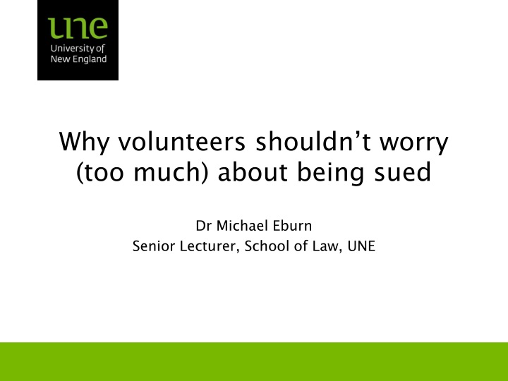 Why volunteers shouldn t worry too much about being sued