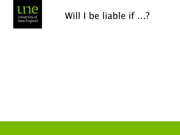 Will i be liable if