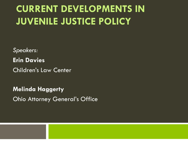 current developments in juvenile justice policy n.
