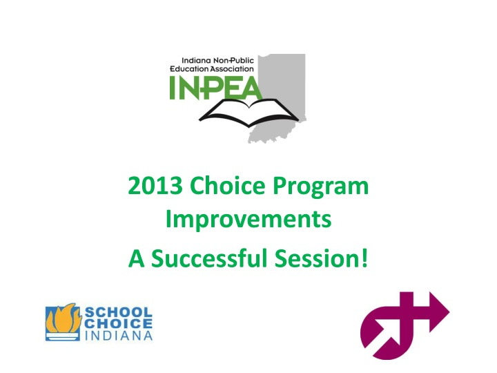 2013 Choice Program Improvements