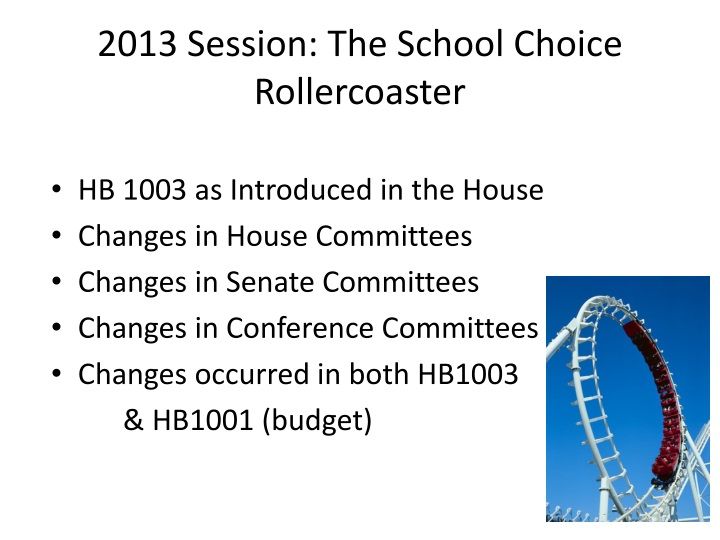 2013 Session: The School Choice Rollercoaster