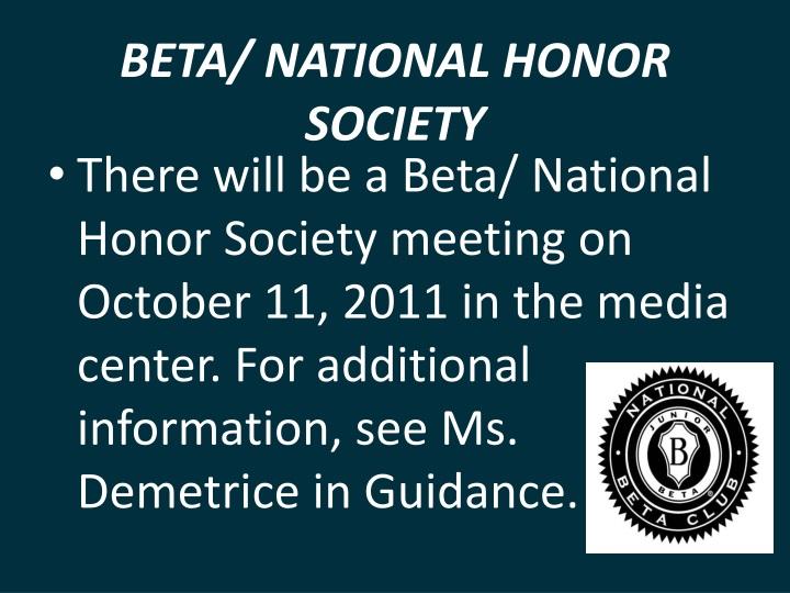 BETA/ NATIONAL HONOR SOCIETY
