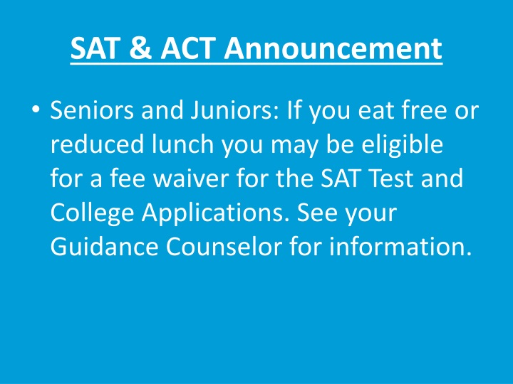 SAT & ACT Announcement