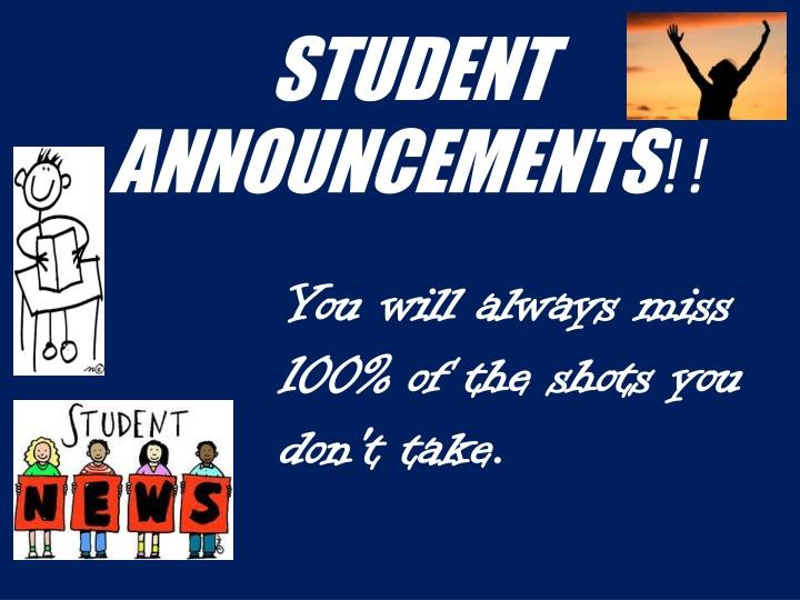 STUDENT ANNOUNCEMENTS