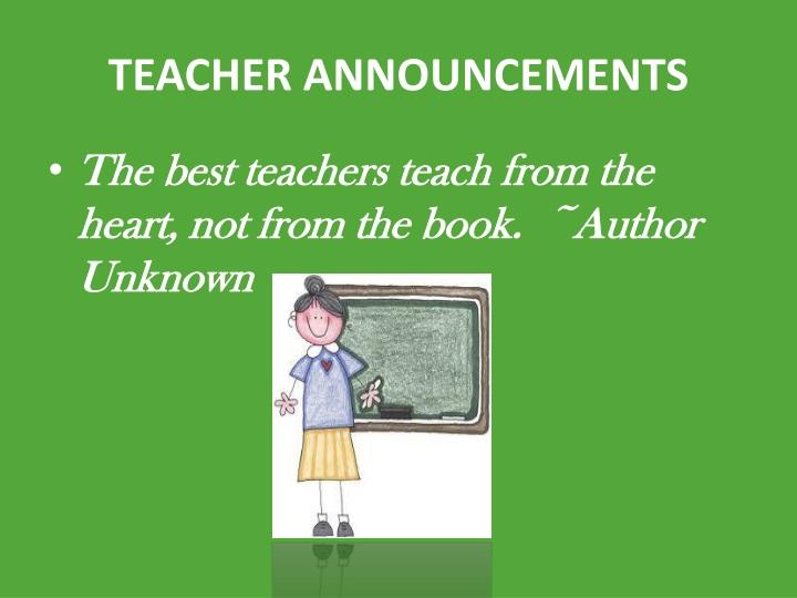 TEACHER ANNOUNCEMENTS