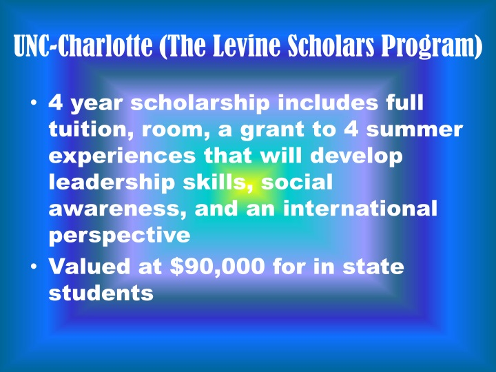 UNC-Charlotte (The Levine Scholars Program)