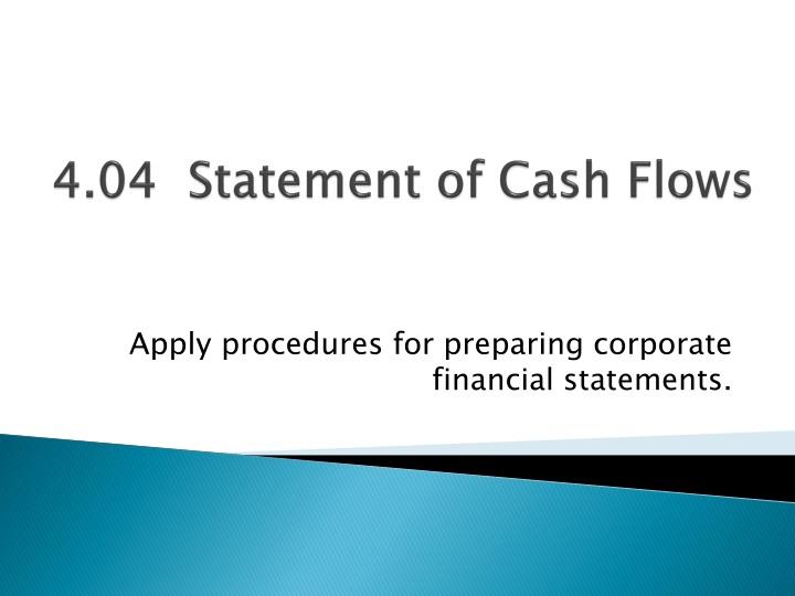 4 04 statement of cash flows n.