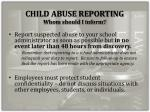 child abuse reporting whom should i inform