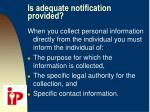 is adequate notification provided