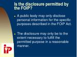 is the disclosure permitted by the foip