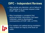 oipc independent reviews