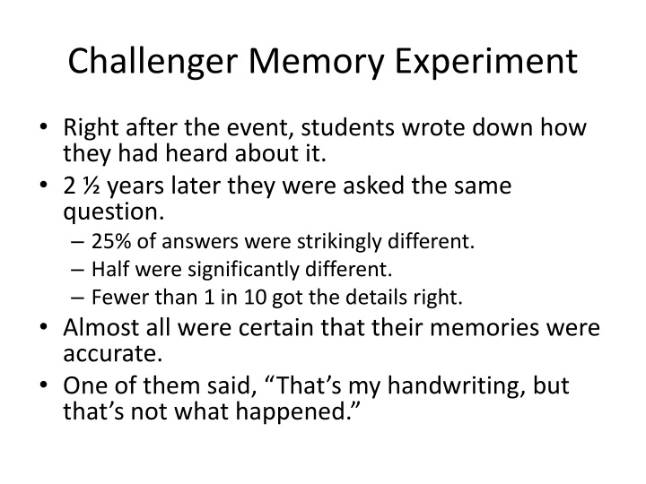 Challenger Memory Experiment