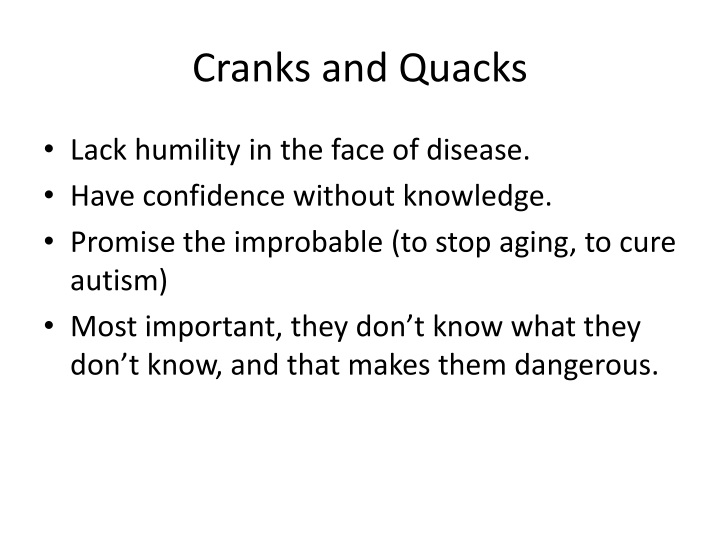 Cranks and Quacks
