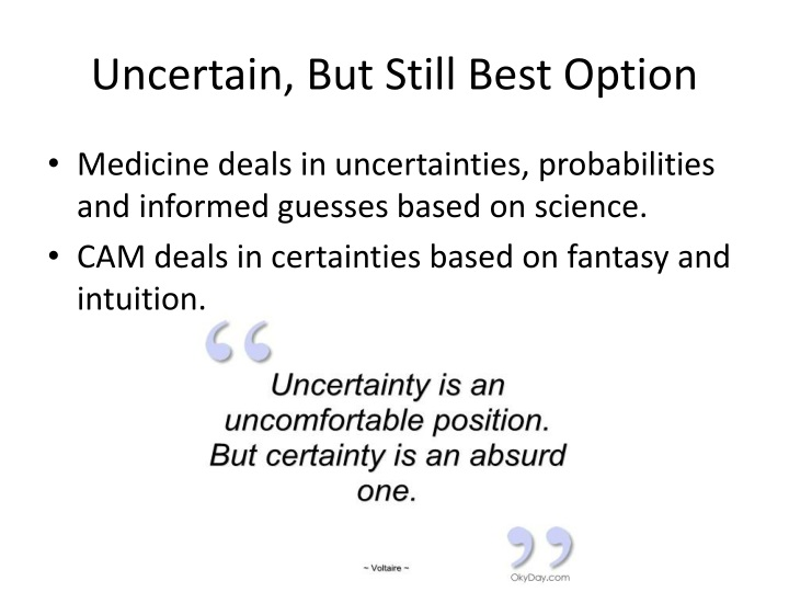 Uncertain, But Still Best Option