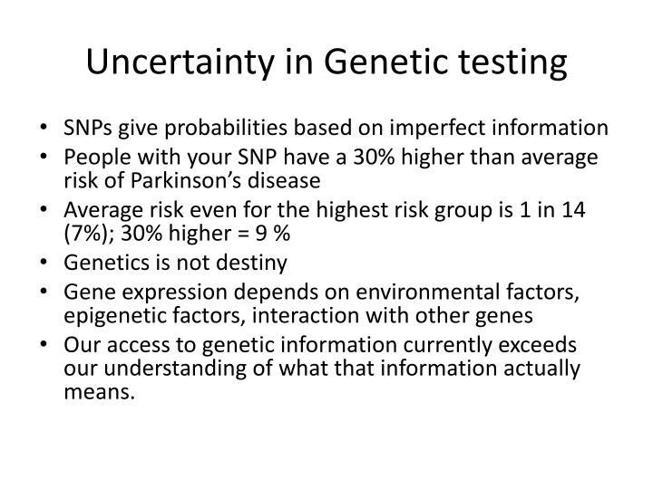 Uncertainty in Genetic testing