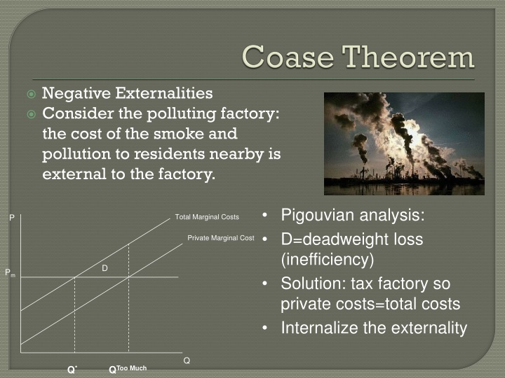 a criticism on coase theorem tautology The coase theorem, in one respect, is an accomplishment of social science scholarship web searches using coase theorem as key words typically produce over 100,000 hits in seconds.