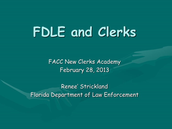 fdle and clerks n.