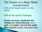 the oceans as a major water compartment