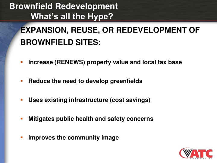 Brownfield redevelopment what s all the hype