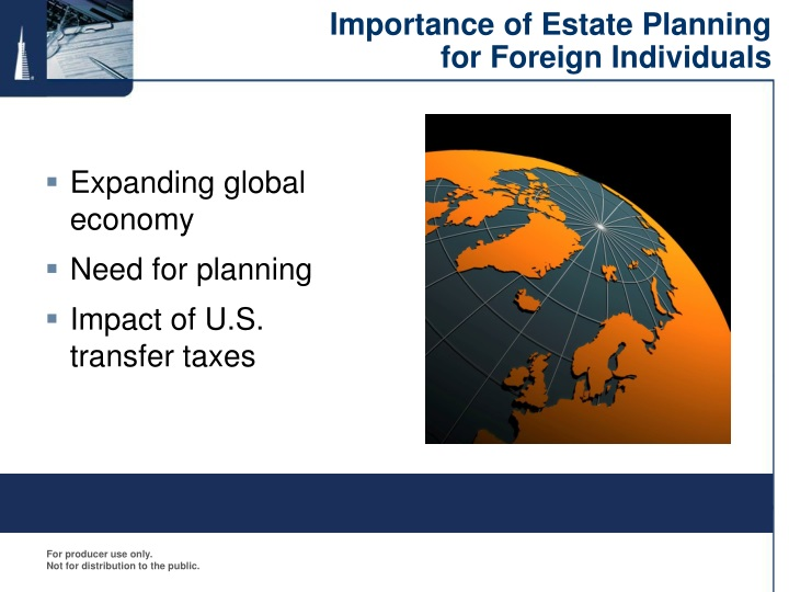 Importance of estate planning for foreign individuals