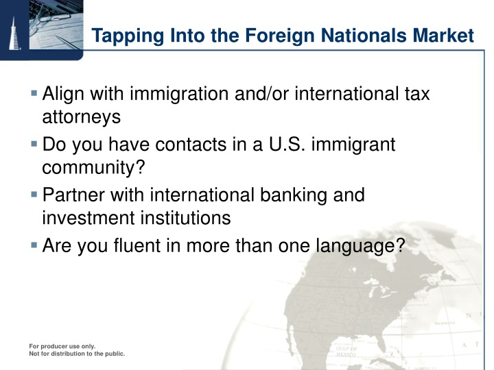 Tapping Into the Foreign Nationals Market