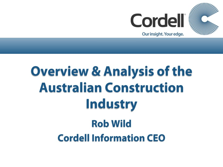 Overview & Analysis of the Australian Construction Industry