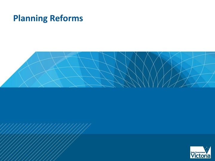 Planning Reforms