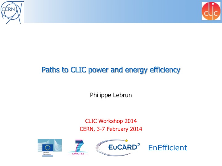 Paths to clic power and energy efficiency
