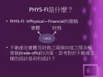 phys fi