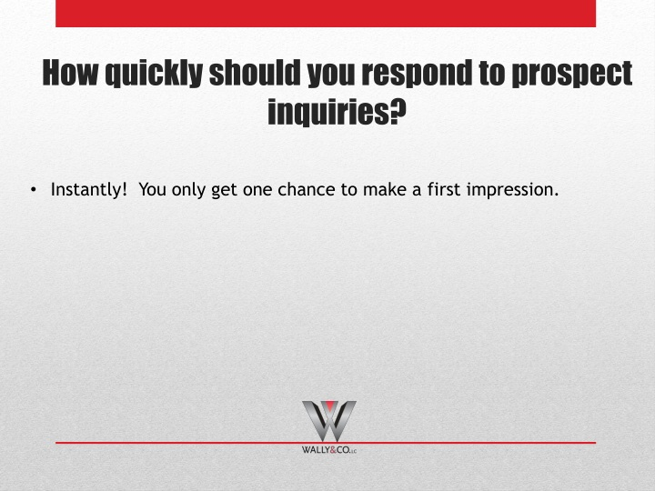 Instantly!  You only get one chance to make a first impression.