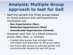analysis multiple group approach to test for gxe