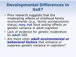 developmental differences in gxe
