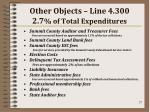 other objects line 4 300 2 7 of total expenditures