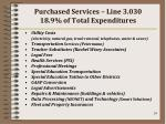 purchased services line 3 030 18 9 of total expenditures