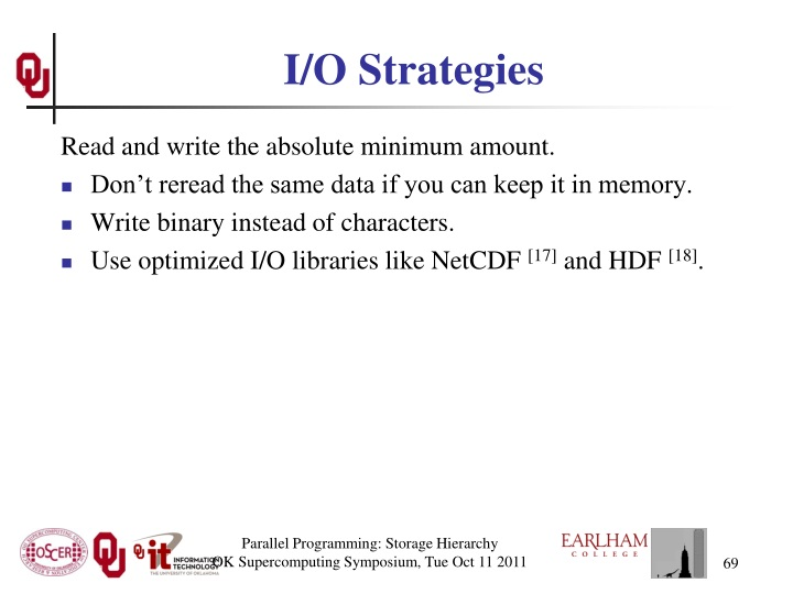 I/O Strategies