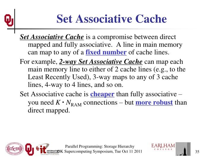 Set Associative Cache