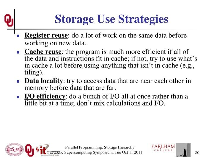 Storage Use Strategies
