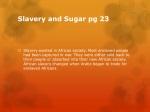 slavery and sugar pg 23