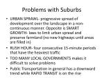 problems with suburbs