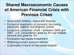 shared macroeconomic causes of american financial crisis with previous crises
