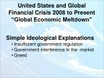 united states and global financial crisis 2008 to present global economic meltdown