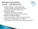 member participation career job resources