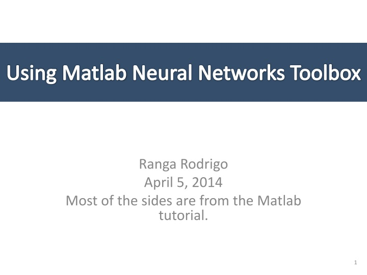 PPT - Using Matlab Neural Networks Toolbox PowerPoint